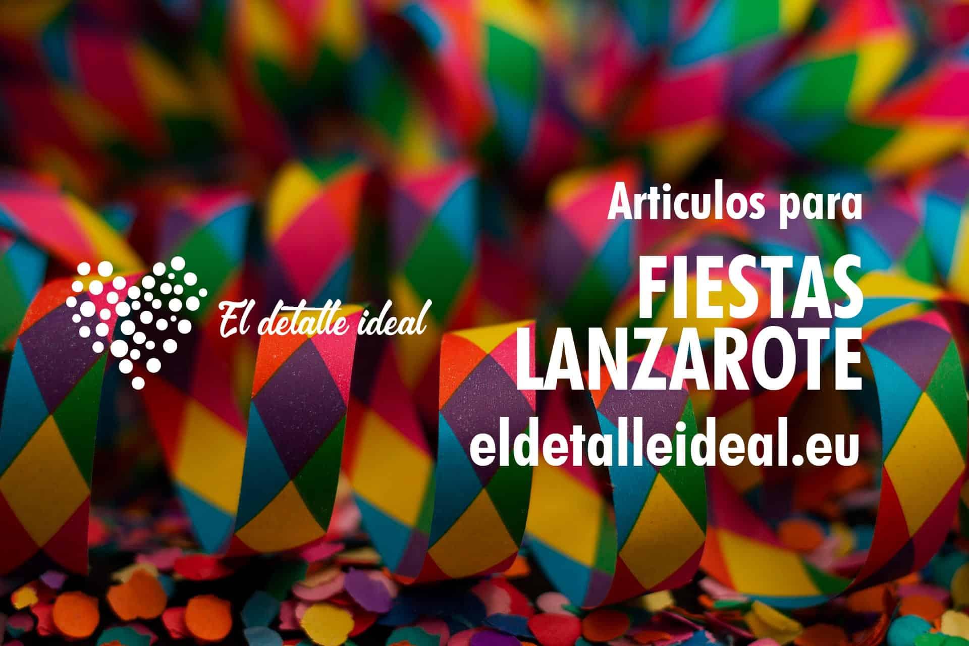 Articulos para fiestas cumpleaños en Lanzarote